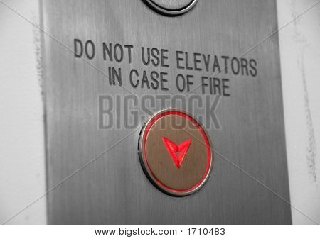 Do Not Use Elevators In Case Of Fire Button Going Down