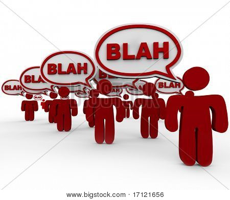 Many red people standing in crowd talking with speech bubbles containing word Blah.