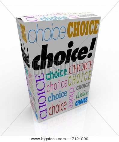 A product box with with the word Choice calling attention to it, symbolizing the freedom to choose your preference