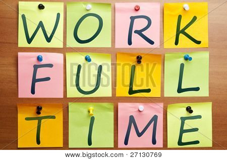 Work full time ad made by post it