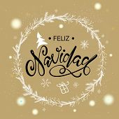 Feliz Navidad Spanish Text For Merry Christmas Greeting Card. Premium Luxury Background For Holiday  poster