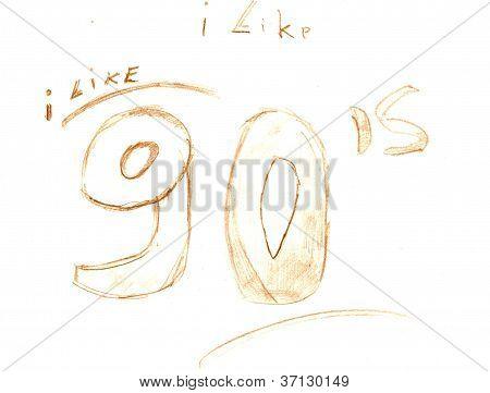 I like 90's