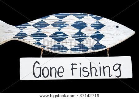 Wooden gone fishing sign