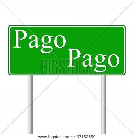 Pago Pago green road sign