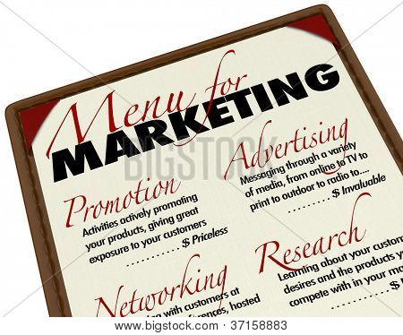A menu of marketing activites to grow and improve your business through promotion, advertising, research and networking to enhance relationships with customers
