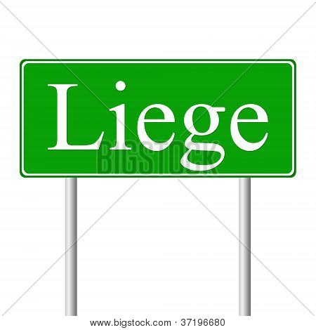 Liege green road sign