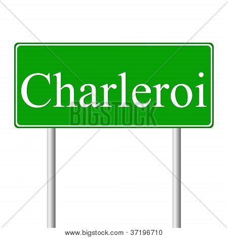 Charleroi green road sign