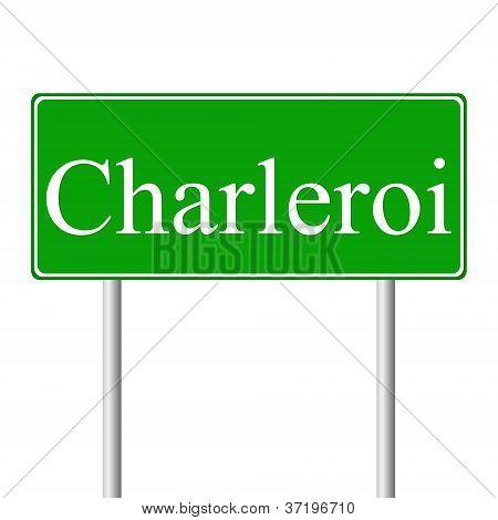 Charleroi green road sign