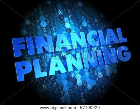 Financial Planning on Dark Digital Background.