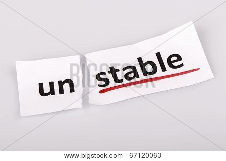 The Word not stable Changed To Stable On Torn Paper