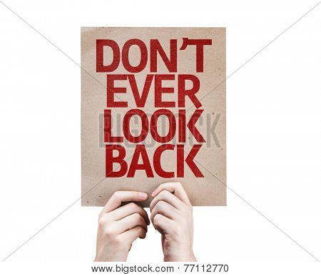 Don't Ever Look Back card isolated on white background