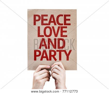 Peace Love and Party card isolated on white background
