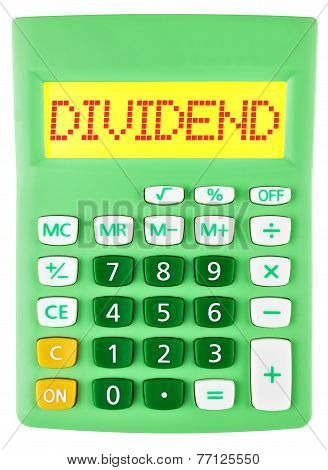 Calculator With Dividend On Display Isolated