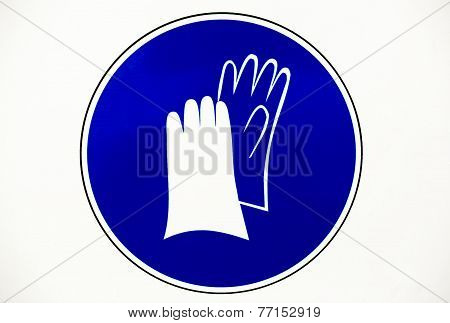 Gloves Protection Workwear Sign