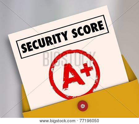 Security Score words on a report card rating your safety and crime prevention in software network precautions and home safeguarding