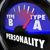 foto of personality  - Type A Personality words on a gauge with needle pointing to the diagnosis or test result of a person with great ambition and drive - JPG