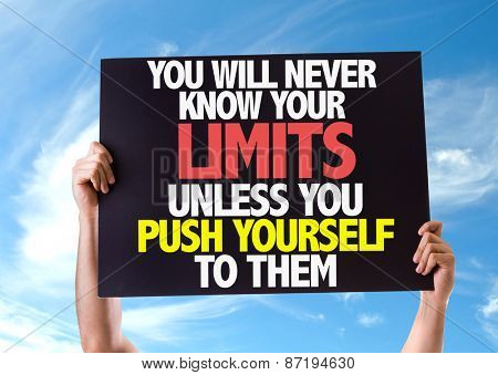 You Will Never Know Your Limits Unless You Push Yourself To Them card with sky background