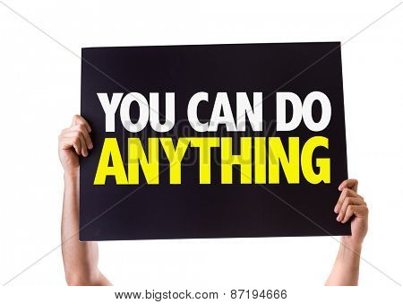 You Can Do Anything! card isolated on white