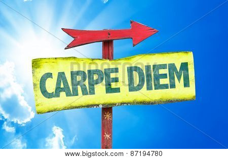 Carpe Diem sign with sky background