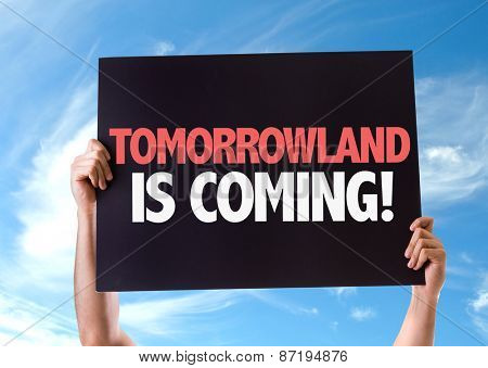 Tomorrowland is Coming card with sky background