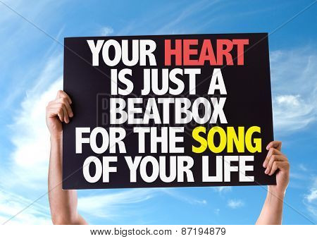 Your Heart Is Just A Beatbox For The Song of Your Life card with sky background