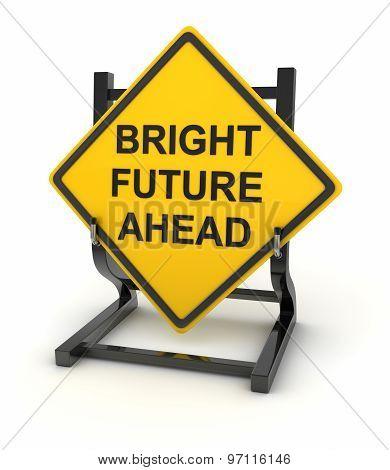 Road Sign - Bright Future Ahead