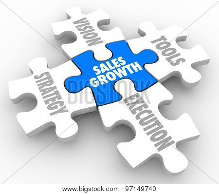 Sales Growth puzzle pieces with Vision, Strategy, Tools and Execution connecting to achieve success and complete the picture of reaching a selling mission or objective