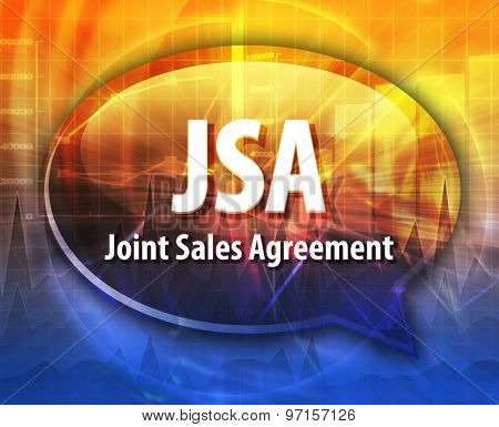 word speech bubble illustration of business acronym term JSA Joint Sales Agreement