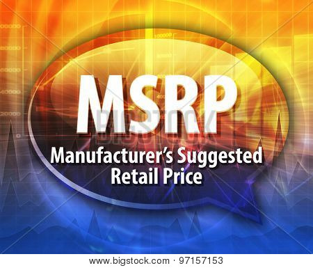 word speech bubble illustration of business acronym term MSRP Manufacturer�¢??s Suggested Retail Price