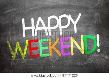 Happy Weekend written on a chalkboard