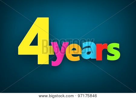 Four years paper colorful sign over dark blue. Vector illustration.
