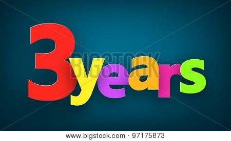Three years paper colorful sign over dark blue. Vector illustration.
