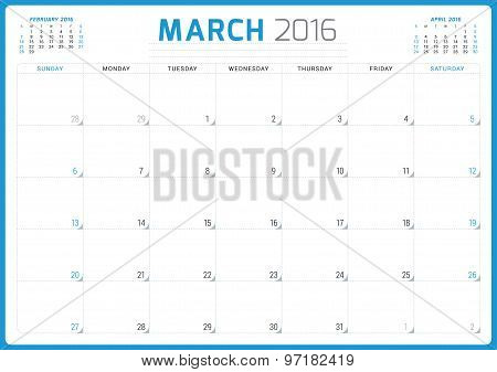 Calendar Planner 2016. Vector Design Template. March. Week Starts Sunday