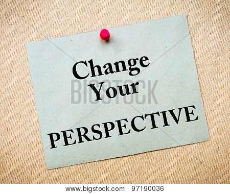 Change Your Perspective Message Written On Paper Note
