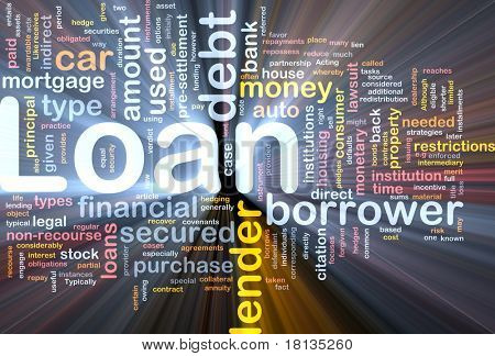 Background concept wordcloud illustration of loan glowing light
