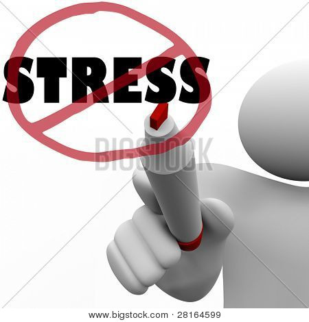 A person draws a circle and slash over the word Stress to symbolize the reduction or elimination of stressful thoughts, actions or other factors that create anxiety or strain in life