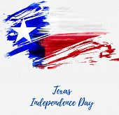 Texas Independence Day Holiday.  Grunge Flag Of Texas - Lone Star. Template For Holiday Background,  poster