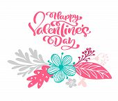 Calligraphy Phrase Happy Valentine S Day With Flourish And Flower. Vector Valentines Day Hand Drawn  poster