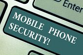 Conceptual Hand Writing Showing Mobile Phone Security. Business Photo Showcasing Secure Data On Mobi poster