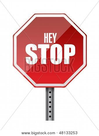 Hey Stop Road Sign Illustrations Design