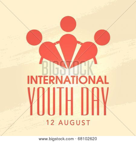 Stylish poster, banner of flyer with human joining hands together on beige background for International Youth Day.