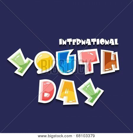 Stylish glossy text International Youth Day on blue background.