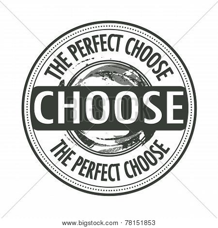 The Perfect Choose Stamp