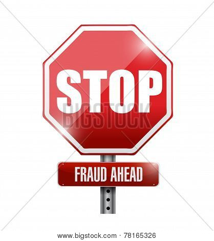 Stop, Fraud Ahead Road Sign Illustration