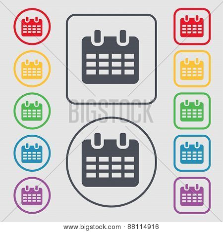 Calendar, Date Or Event Reminder  Icon Sign. Symbol On The Round And Square Buttons With Frame. Vect