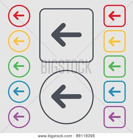 Arrow Left, Way Out Icon Sign. Symbol On The Round And Square Buttons With Frame. Vector