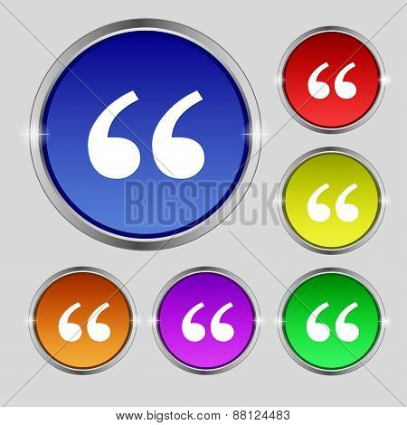 Double Quotes At The Beginning Of Words Icon Sign. Round Symbol On Bright Colourful Buttons. Vector