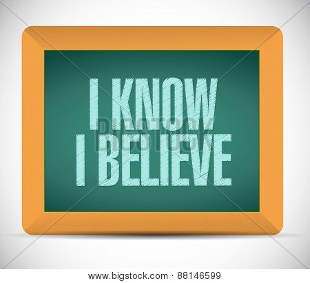 I Know I Believe Board Sign