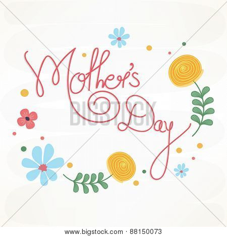 Beautiful flowers decorated poster, banner or flyer design for Happy Mother's Day celebration.