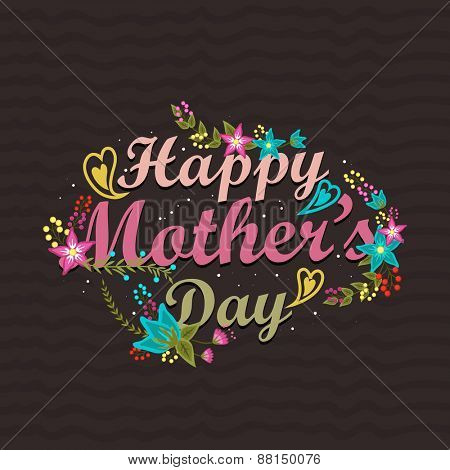 Stylish text Happy Mother's Day decorated with beautiful flowers, can be used as poster, banner or flyer design.